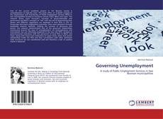 Bookcover of Governing Unemployment