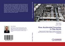 Couverture de Flow Accelerated Corrosion in Pipe Bends