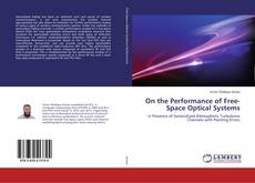 Bookcover of On the Performance of Free-Space Optical Systems