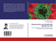 Bookcover of Deterministic and Stochastic Models for HIV
