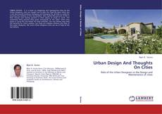 Bookcover of Urban Design And Thoughts On Cities