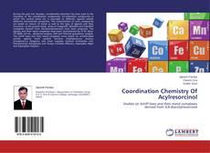Coordination Chemistry Of Acylresorcinol的封面