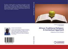 Bookcover of African Traditional Religion: A Contextual Approach