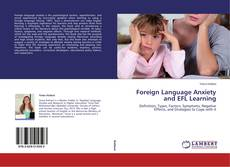 Обложка Foreign Language Anxiety and EFL Learning