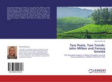 Bookcover of Two Poets, Two Trends: John Milton and Farouq Gweida