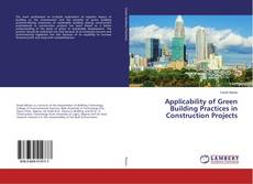 Capa do livro de Applicability of Green Building Practices in Construction Projects