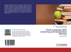 Bookcover of Teach Language Skills (Listening and Composition Writing)