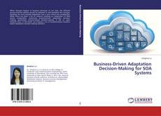 Обложка Business-Driven Adaptation Decision-Making for SOA Systems
