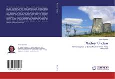 Bookcover of Nuclear Unclear