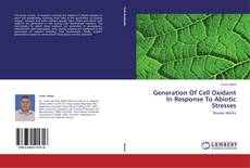 Bookcover of Generation Of Cell Oxidant In Response To Abiotic Stresses