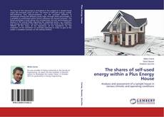 Portada del libro de The shares of self-used energy within a Plus Energy House