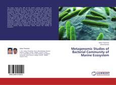 Metagenomic Studies of Bacterial Community of Marine Ecosystem的封面