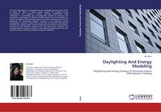 Bookcover of Daylighting And Energy Modeling