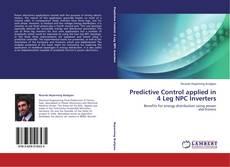 Copertina di Predictive Control applied in 4 Leg NPC Inverters