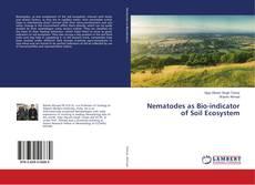 Nematodes as Bio-indicator of Soil Ecosystem的封面