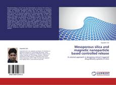 Capa do livro de Mesoporous silica and magnetic nanoparticle based controlled release