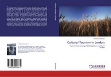 Bookcover of Cultural Tourism in Jordan