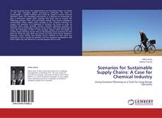 Copertina di Scenarios for Sustainable Supply Chains: A Case for Chemical Industry