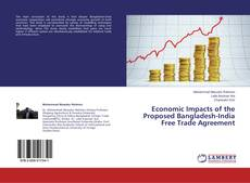 Couverture de Economic Impacts of the Proposed Bangladesh-India Free Trade Agreement