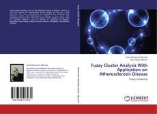 Portada del libro de Fuzzy Cluster Analysis With Application on Atherosclerosis Disease