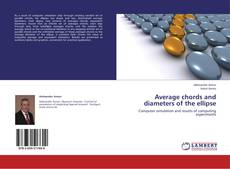 Bookcover of Average chords and diameters of the ellipse