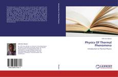 Bookcover of Physics Of Thermal Phenomena