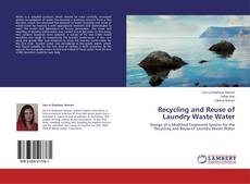 Capa do livro de Recycling and Reuse of Laundry Waste Water
