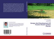 Bookcover of Design And Development Of Tractor Drawn Cotton Planter