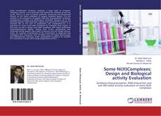Couverture de Some Ni(II)Complexes; Design and Biological activity Evaluation