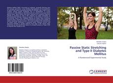 Bookcover of Passive Static Stretching and Type II Diabetes Mellitus