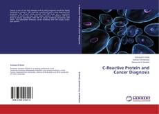 Bookcover of C-Reactive Protein and Cancer Diagnosis