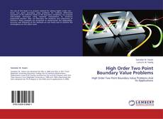 Bookcover of High Order Two Point Boundary Value Problems