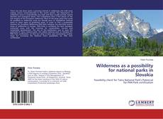 Bookcover of Wilderness as a possibility for national parks in Slovakia