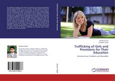 Bookcover of Trafficking of Girls and Provisions for Their Education