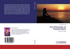 Buchcover von The Philosophy of Yogopaniṣads