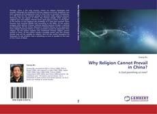 Why Religion Cannot Prevail in China? kitap kapağı