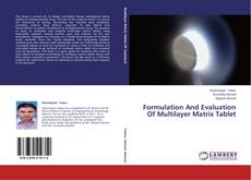Borítókép a  Formulation And Evaluation Of Multilayer Matrix Tablet - hoz