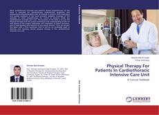 Capa do livro de Physical Therapy For Patients In Cardiothoracic Intensive Care Unit