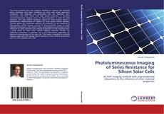 Couverture de Photoluminescence Imaging of Series Resistance for Silicon Solar Cells