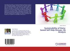 Sustainability of Dairy-based Self Help Groups: An Analysis的封面