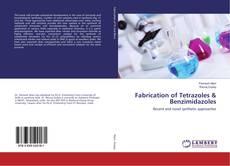Copertina di Fabrication of Tetrazoles & Benzimidazoles