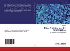 Portada del libro de Tiling Optimizations for Parallelization