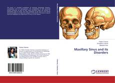 Bookcover of Maxillary Sinus and its Disorders