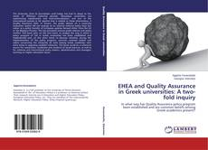 Bookcover of EHEA and Quality Assurance in Greek universities: A two-fold inquiry