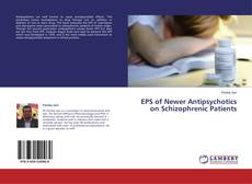 EPS of Newer Antipsychotics on Schizophrenic Patients kitap kapağı