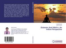 Portada del libro de Diabetes And HbA1c: An Indian Perspective