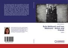 Capa do livro de Ruža Meštrović and Ivan Meštrović - Artists and Friends