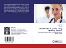 Bookcover of Melt-In-Mouth (MIM) Drug Delivery System