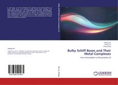 Copertina di Bulky Schiff Bases and Their Metal Complexes