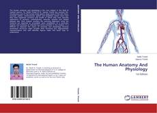 Bookcover of The Human Anatomy And Physiology